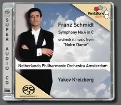 Schmidt: Symphony No. 4 / Notre Dame