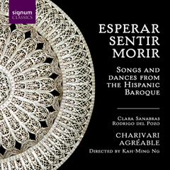 Esperar, Sentir, Morir - Songs and Dances from the Hispanic Baroque