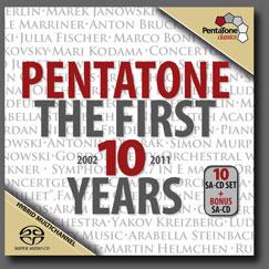 Pentatone the First 10 Years