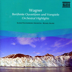Wagner: Orchestral Highlights