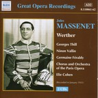 Massenet: Werther (Thill, Vallin) (1931)