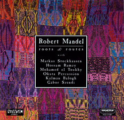 Mandel: Roots and Routes / Newsic / Send A Little Sand / Guembri / David Street