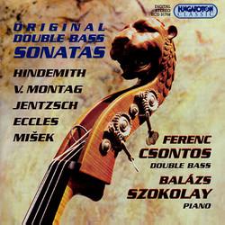Eccles / Misek / Hindemith / Jentzsch / Montag: Double Bass Sonatas