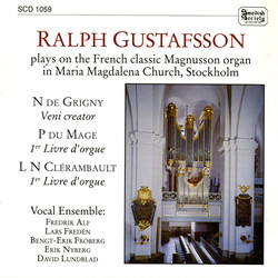 Grigny: Veni Creator / Mage: Suite Du Premier Ton / Clerambault: Suite Du Premier Ton & Deuxieme Ton