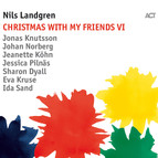 Nils Landgren: Christmas With My Friends VI