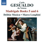 Gesualdo: Madrigals, Books 5 & 6