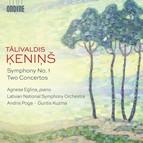Ķeniņš: Symphony No. 1 & 2 Concertos