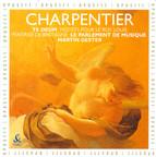 Charpentier, M.-A.: Te Deum / In Honorem Sancti Ludovici Regis Galliae Canticum / Psalmus David