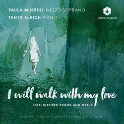 I Will Walk with My Love