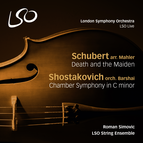 Schubert: Death and the Maiden - Shostakovich: Chamber Symphony in C Minor