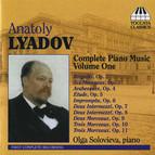 Lyadov: Complete Piano Music, Vol. 1