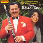 Kallai Kiss, the Gypsy King of the Clarinet