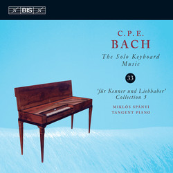 C.P.E. Bach - Solo Keyboard Music, Vol.33