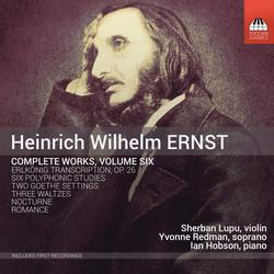 Ernst: Complete Works, Vol. 6