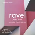 Ravel: Daphnis et Chloé, Une barque sur l'océan & Pavane pour une infante défunte