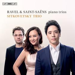 Ravel & Saint-Saëns - Piano Trios