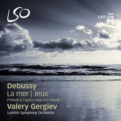 Debussy:La mer, Jeux & Prélude à l'après-midi d'un faune