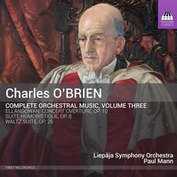 O'Brien: Complete Orchestral Music, Vol. 3