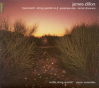 Dillon, J.: Traumwerk / String Quartet No. 2 / Parjanya-Vata / Vernal Showers