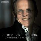 Christian Lindberg - A composers portrait II
