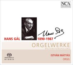 Gal, H.: Organ Concertino, Op. 55 / 2 Religious Songs / Prelude and Fugue / Fantasia, Arioso and Capriccio / Toccata
