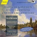 Georg Philipp Telemann - Festive Cantatas