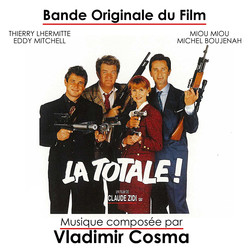 Bande Originale du film La Totale! (1991)