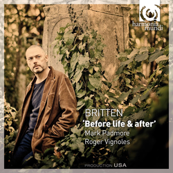 Britten: 'Before Life & After'