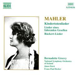 Mahler: Kindertotenlieder / Rückert-Lieder