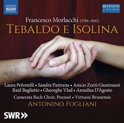 Morlacchi: Tebaldo e Isolina (Revised 1825 Version) [Live]