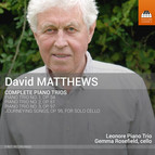 Matthews: Piano Trios & Journeying Songs
