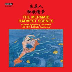 Mingxin Du & Zuqiang Wu: The Mermaid Suite - Wei Qu: Harvest Scenes