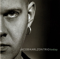 Jacob Karlzon Trio: Today