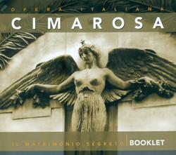 Cimarosa, D.: Matrimonio Segreto (Il) [Opera]