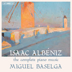 Isaac Albéniz - The Complete Piano Music