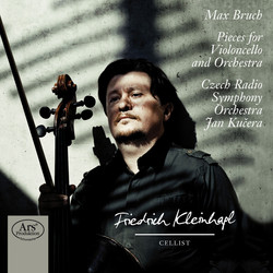 Bruch: Pieces for Violoncello and Orchestra