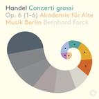 Handel: Concerti grossi, Op. 6 Nos. 1-6