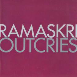 Ramaskri (Outcries)