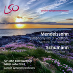 Mendelssohn: Symphony No. 3, 'Scottish' - Overture: The Hebrides - Schumann: Piano Concerto