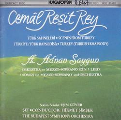 Rey: Turkey / Scenes From Turkey /  Saygun: Meditations On Men 1
