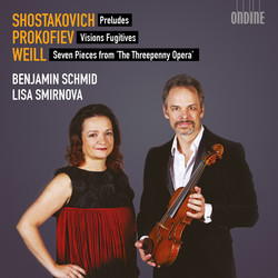 Shostakovich, Prokofiev & Weill: Works for Violin & Piano
