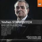 Yevhen Stankovych: Music for Violin & Piano