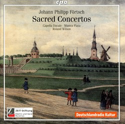 Fortsch, J.P.: Dialogs, Psalms and Sacred Concertos