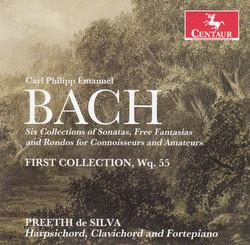 C.P.E. Bach: 6 Collections of Sonatas, Free Fantasias & Rondos for Connoisseurs & Amateurs