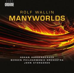 Rolf Wallin: Manyworlds (Audio Version)