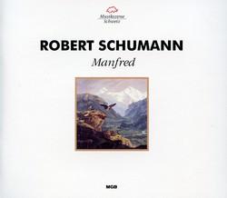 Schumann: Manfred, Op. 115