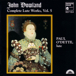 Dowland: Complete Lute Works, Vol. 5