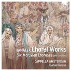 Leoš Janáček: Choral Works