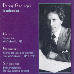 Grieg: Piano Concerto in A Minor / Grainger: Molly On the Shore / in A Nutshell / Schumann, R.: 3 Romanzen / Etudes Symphoniques (Grainger) (1928-46)