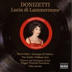 Donizetti: Lucia Di Lammermoor (Callas, Di Stefano, Gobbi) (1953)